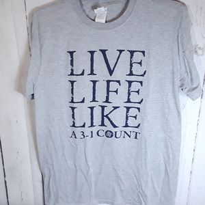 Graphic T Shirts - Graphic T | Live Life Like A 3-1 Count | Sz M